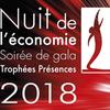 Nuit de l'Economie et des Trophées Présences 2018